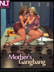 NLT Media – Mother's Gangbang | 3D Porn Comics