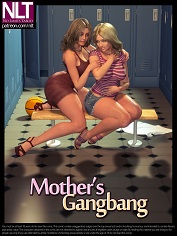 NLT Media – Mother's Gangbang, 3D Incest – Sex And Porn Comics