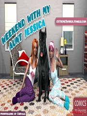ExtremeXworld – Weekend with my aunt Jessica | 3D Porn Comics
