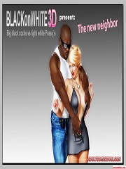BlackonWhite3D – The New Neighbor | 3D Interracial Porn Comics