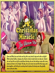 Ultimate3DPorn – A Christmas Miracle 1 – The Warm Up – Porn Comics
