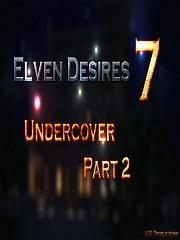 Elven Desires – Undercover Part 2 – X3Z | 3D Porn Comics