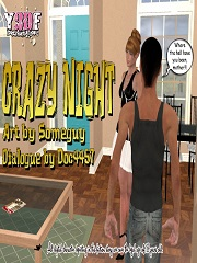 Y3DF – Crazy Night – Sex And Porn Comics