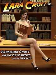 Professor Croft and the Eye of Metate- DeTomasso- Sex And Porn Comics