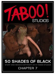 Taboo Studios – 50 Shades of Black 7 – Sex And Porn Comics
