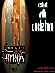 Byron - Weekend With Uncle Tom - Sex And Porn Comics