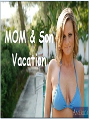 Mom and Son's Vacation - Naughty America - Sex And Porn Comics