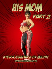 Mazut – His Mom part 2 – 3D Sex and Porn Comics