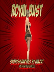 Mazut - Royal Bust | Sex & Porn Comics