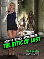 Supafly – Holly's Freaky Encounters – The Attic of Lust | Sex Comics