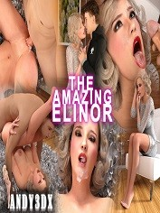 Andy3DX – The Amazing Elinor