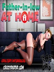CrazyDad3D – Father-in-Law at Home 1