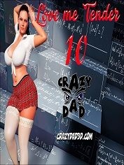 Love Me Tender 10 - CrazyDad3D - Sex & Porn Comics